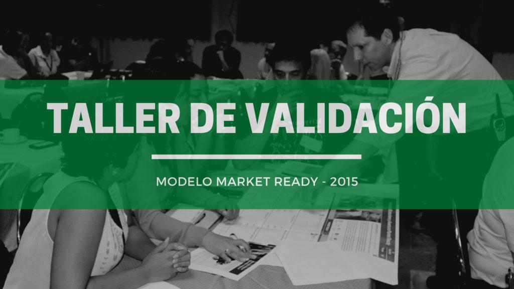 taller validacion modelo market ready 2015