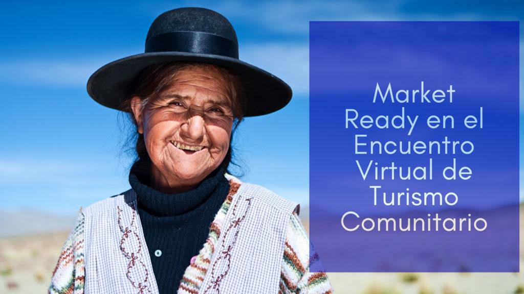 Market Ready en el Encuentro Virtual de Turismo Comunitario