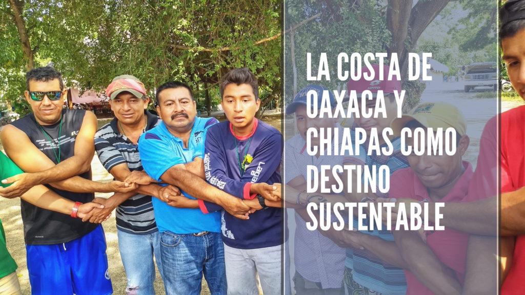 costa de Oaxaca y Chiapas como destino sustentable
